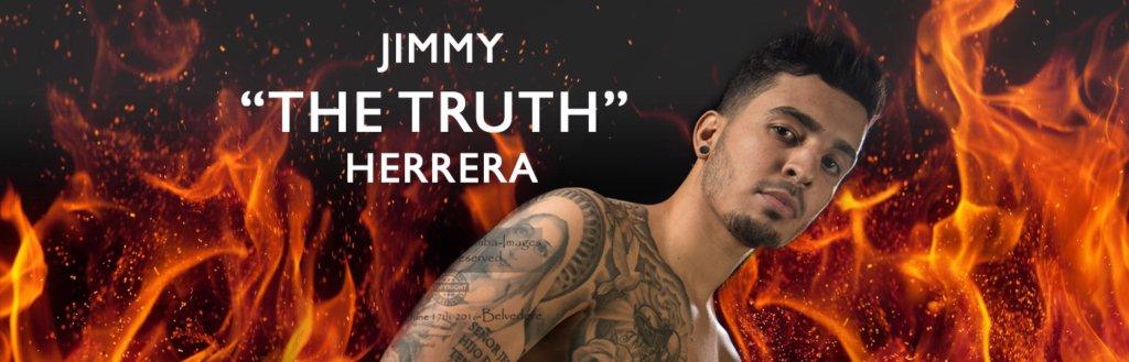 "Jimmy ""The Truth"" Herrera"